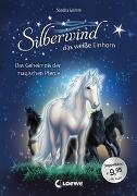 Cover-Bild zu Silberwind, das weiße Einhorn - Das Geheimnis der magischen Pferde von Grimm, Sandra