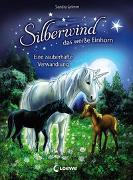 Cover-Bild zu Silberwind, das weiße Einhorn 9 - Eine zauberhafte Verwandlung von Grimm, Sandra