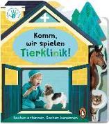 Cover-Bild zu Deine-meine-unsere Welt - Komm, wir spielen Tierklinik! von Edwards, Nicola