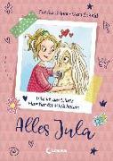 Cover-Bild zu Alles Jula 1 - Wie ich das tollste Haustier der Welt bekam von Grimm, Sandra