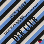 Cover-Bild zu Der Club (Audio Download) von Würger, Takis