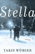 Cover-Bild zu Stella (eBook) von Würger, Takis