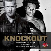 Cover-Bild zu Knockout - Das Hörbuch (Audio Download) von Würger, Takis (Hrsg.)
