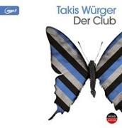Cover-Bild zu Der Club von Würger, Takis