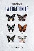 Cover-Bild zu La fraternité (eBook) von Würger, Takis