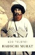 Cover-Bild zu Leo Tolstoi: Hadschi Murat (eBook) von Tolstoi, Leo