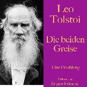 Cover-Bild zu Leo Tolstoi: Die beiden Greise (Audio Download) von Tolstoi, Leo