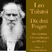 Cover-Bild zu Leo Tolstoi: Die drei Fragen (Audio Download) von Tolstoi, Leo