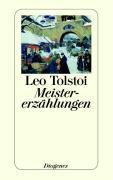 Cover-Bild zu Meistererzählungen von Tolstoi, Leo N.
