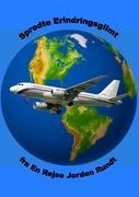 Cover-Bild zu Spredte Erindringsglimt fra En Rejse Jorden Rundt