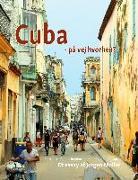 Cover-Bild zu Cuba - på vej hvorhen?