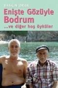 Cover-Bild zu Eniste Gözüyle Bodrum... ve diger hos öyküler