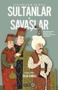 Cover-Bild zu Seyyahlarin Gözüyle Sultanlar ve Savaslar