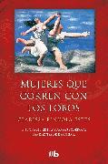Cover-Bild zu Mujeres que corren con los lobos / Women Who Run with the Wolves