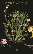 Cover-Bild zu La invención de la naturaleza: El mundo nuevo de Alexander von Humboldt / The In vention of Nature: Alexander von Humboldt's New World