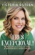 Cover-Bild zu ¡eres Excepcional!: 7 Maneras de Vivir Alentadas, Empoderadas, E Intencionadas