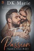 Cover-Bild zu Taste of Passion (Opposites Attract, #3) (eBook) von Marie, Dk
