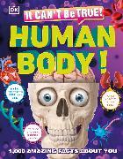 Cover-Bild zu It Can't Be True! Human Body! von DK