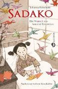 Cover-Bild zu Sadako. Ein Wunsch aus tausend Kranichen von Hohnhold, Johanna