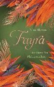 Cover-Bild zu FAYRA - Das Herz der Phönixtochter von Blazon, Nina