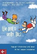 Cover-Bild zu Küstenmacher, Werner Tiki: Wie geht's weiter, Doc? (eBook)