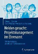 Cover-Bild zu Wurster, Michael: Helden gesucht: Projektmanagement im Ehrenamt (eBook)