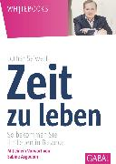 Cover-Bild zu Seiwert, Lothar: Zeit zu leben (eBook)