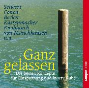 Cover-Bild zu Seiwert, Lothar: Ganz gelassen (Audio Download)