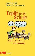 Cover-Bild zu Küstenmacher, Werner Tiki: Topfit für die Schule durch kreatives Lernen im Familienalltag (eBook)