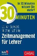 Cover-Bild zu Seiwert, Lothar: 30 Minuten Zeitmanagement für Lehrer (eBook)