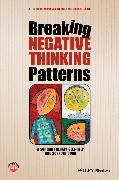 Cover-Bild zu Breaking Negative Thinking Patterns (eBook) von Jacob, Gitta