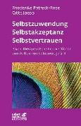 Cover-Bild zu Selbstzuwendung, Selbstakzeptanz, Selbstvertrauen von Potreck-Rose, Friederike