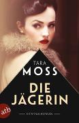 Cover-Bild zu Die Jägerin von Moss, Tara