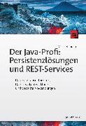 Cover-Bild zu Inden, Michael: Der Java-Profi: Persistenzlösungen und REST-Services (eBook)