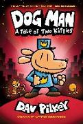 Cover-Bild zu Dog Man 3: A Tale of Two Kitties von Pilkey, Dav