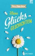 Cover-Bild zu Hahn-Lütjen, Petra (Hrsg.): Kleine GlücksGeschichten