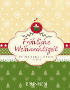 Cover-Bild zu Hahn-Lütjen, Petra (Hrsg.): Fröhliche Weihnachtszeit