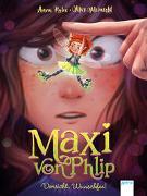Cover-Bild zu Maxi von Phlip (1). Vorsicht, Wunschfee! von Ruhe, Anna
