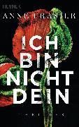 Cover-Bild zu Ich bin nicht dein (eBook) von Frasier, Anne