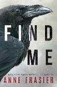 Cover-Bild zu Find Me von Frasier, Anne