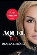 Cover-Bild zu Lipinska, Blanka: Aquel Día / That Day