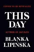 Cover-Bild zu Lipinska, Blanka: This Day, Volume 2