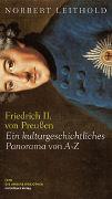 Cover-Bild zu Friedrich II. von Preußen von Leithold, Norbert