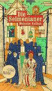 Cover-Bild zu Die Selmenianer von Kulbak, Moische