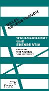 Cover-Bild zu Wahlverwandt und ebenbürtig (eBook) von Rosenstrauch, Hazel