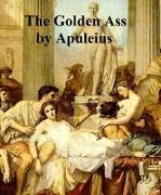 Cover-Bild zu The Golden Ass (eBook) von Apuleius, Lucius