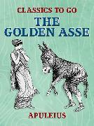 Cover-Bild zu The Golden Asse (eBook) von Apuleius
