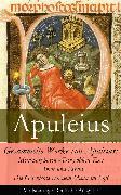 Cover-Bild zu Gesammelte Werke von Apuleius: Metamorphosen - Der goldene Esel + Amor und Psyche + Die Geschichte von dem Mann im Faß - (eBook) von Apuleius