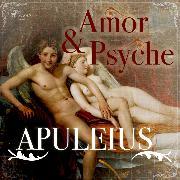 Cover-Bild zu Amor und Psyche (Ungekürzt) (Audio Download) von Apuleius, Lucius