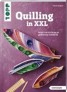 Cover-Bild zu Krämer, Patrick: Quilling in XXL (kreativ.kompakt)
